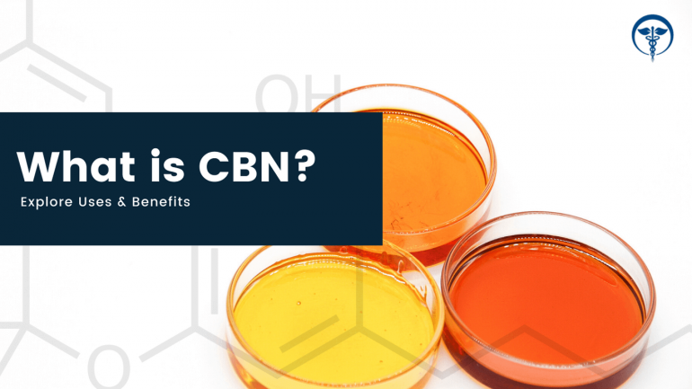 Exploring CBN's Uses & Benefits